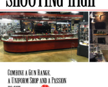 Shooting High: Combine a Gun Range, a Uniform Shop and a Passion to get…. Patrick's