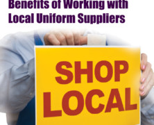 It's Personal: Benefits of Working with Local Uniform Suppliers
